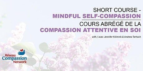 Short-Course Mindful Self-Compassion May 4 – June 8 tickets