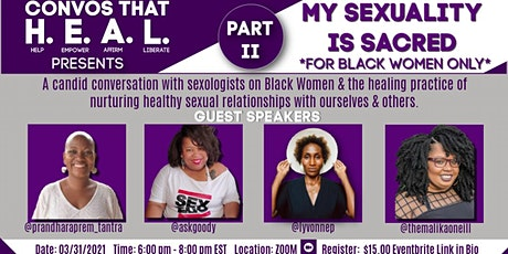 CONVOS THAT H.E.A.L.: MY SEXUALITY IS SACRED PART II *For Black Women Only* tickets