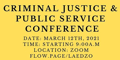 Criminal Justice & Public Service Conference 2021: Student  Registration tickets
