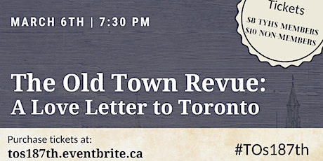 The Old Town Revue: A Love Letter to Toronto tickets