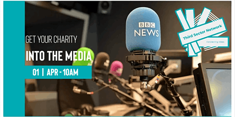 Get Your Charity Into The Media - Workshop tickets