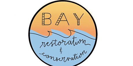 Bay Restoration and Conservation - Oyster Farming tickets