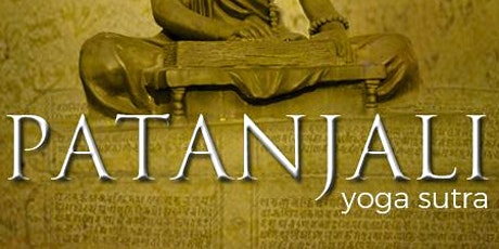 Patanjali Yoga Sutras Knowledge Series tickets