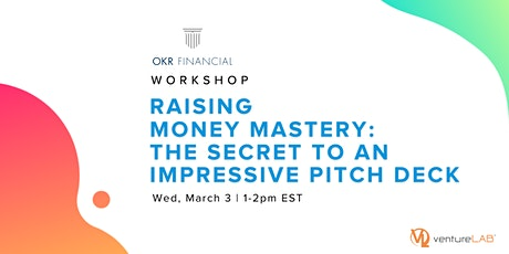Raising Money Mastery: The Secret to an Impressive Pitch Deck with OKR tickets