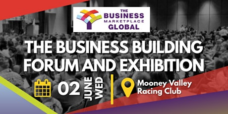 The Business Building Forum and Exhibition tickets