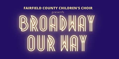 Broadway Our Way Concert billets