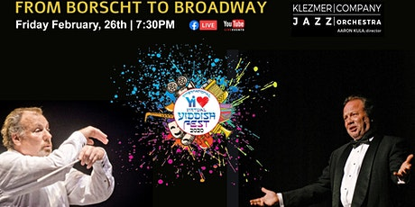 RE-BROADCAST: YI Love Yiddish Fest: From Borscht to Broadway Tickets