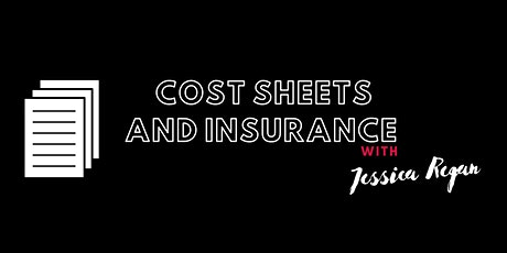 Cost Sheets and Insurance w/ Jess Regan tickets