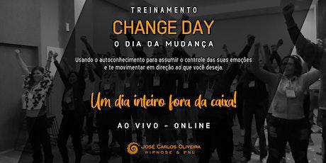 Treinamento Change Day - O Dia da Mudança bilhetes