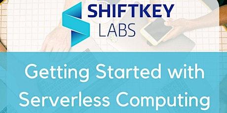 Getting Started with Serverless Computing biglietti