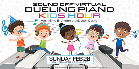 Sound Off® Virtual: Dueling Piano Kids Hour (2/28) tickets