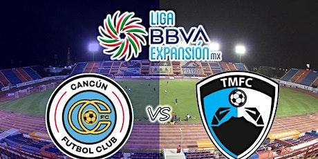 TV/VER.-Tampico Madero v Cancun E.n Viv y E.n Directo ver Partido online entradas