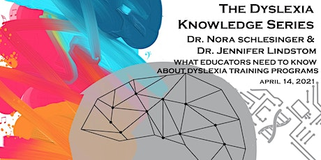 -WHAT EDUCATORS NEED TO KNOW ABOUT DYSLEXIA TRAINING PROGRAMS- tickets