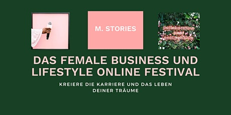 Female Business und Lifestyle  Online Festival tickets