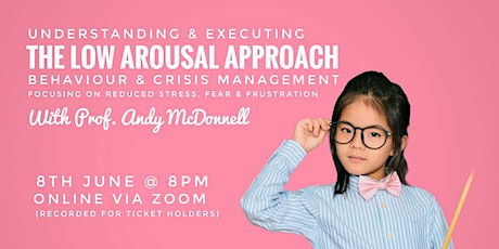 Low Arousal Approaches + Managing Children's Anxiety tickets
