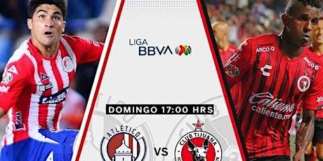 TV/VER.-Atl. San Luis v Tijuana E.n Viv y E.n Directo ver Partido online entradas