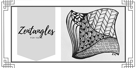 Zentangles for Teens (ages 12-18) tickets