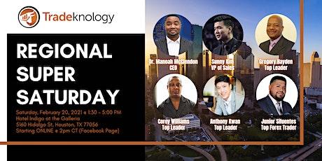 Tradeknology Houston Regional Super Saturday Event tickets