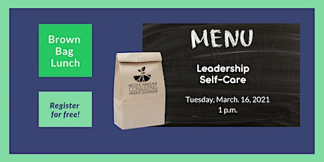 Brown Bag Lunch: Leadership Self-Care? tickets