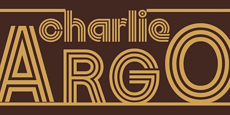 Charlie Argo (Full Band) with special guest Josh Morningstar tickets