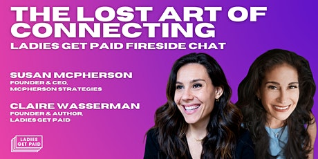 The Lost Art of Connecting: A Fireside Chat with Susan McPherson tickets