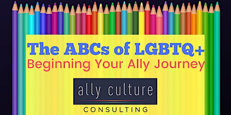 The ABCs of LGBTQ+: Beginning Your Ally Journey tickets