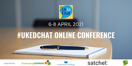 UKEdChat 2021 Online Conference tickets