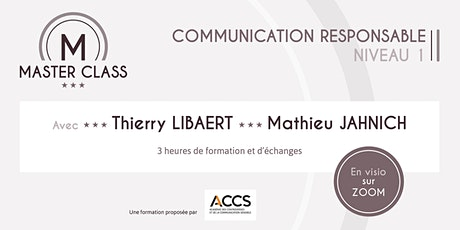 Master Class Communication responsable niveau 1 billets