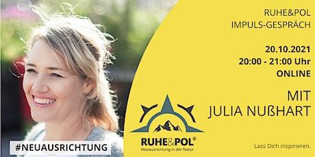 Ruhe&Pol Impuls-Gespräch mit Julia Nußhart Tickets