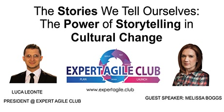 The Stories We Tell Ourselves: The Power of Storytelling in Cultural Change tickets