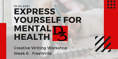 Express Yourself For Mental Health - Freewrite tickets