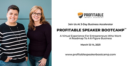 Profitable Speaker Bootcamp 3-Day Business Accelerator tickets