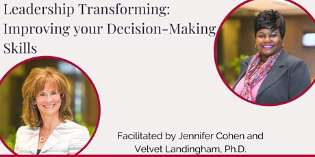 Leadership Transforming: Improving your Decision-Making Skills tickets