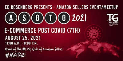 Amazon Sellers Event/Meetup ASGTG 2021: E-COMMERCE POST COVID (7TH)