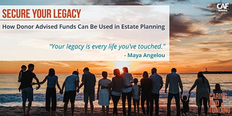Secure Your Legacy: How Donor Advised Funds Can Be Used in Estate Planning tickets