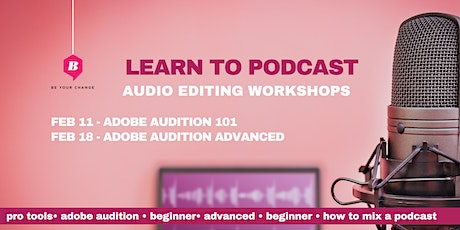 How To Edit And Mix A Podcast W/ Adobe Audition tickets