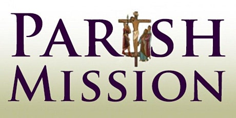 """Parish Mission with Fr. Burke Masters - """"Healing & Discipleship"""" tickets"""