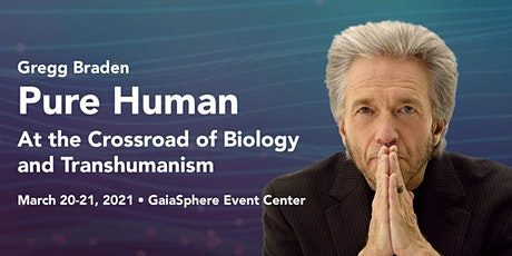 Pure Human with Gregg Braden tickets