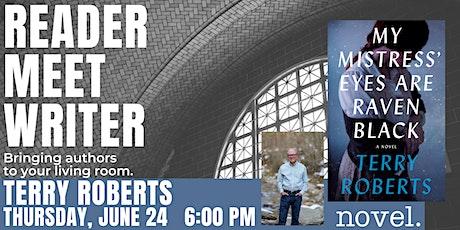 READER MEET WRITER: TERRY ROBERTS tickets