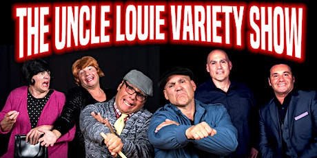 The Uncle Louie Variety Show & Fred Rubino tickets