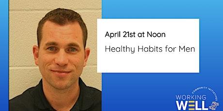 Healthy Habits for Men tickets