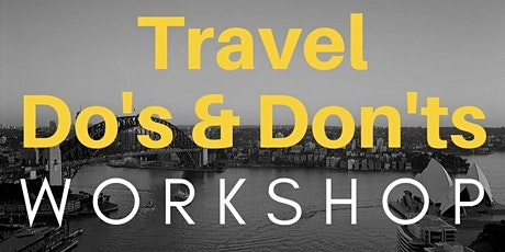 Travel Do's & Don'ts tickets