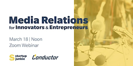 Media Relations for Innovators and Entrepreneurs tickets