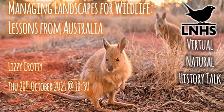 Managing Landscapes for Wildlife: Lessons from Australia by Lizzy Crotty tickets