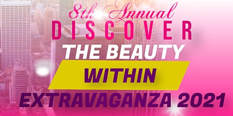 "8th Annual  Discover The Beauty within  ""Business Expo and Conference"" 2021 tickets"