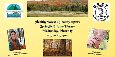 Healthy Forest= Healthy Rivers tickets