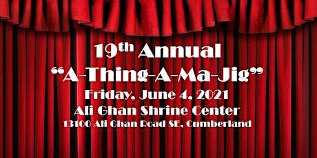 A Thing-A-Ma-Jig 2021 tickets
