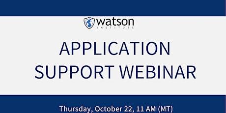 Watson Institute Application Support Webinar tickets