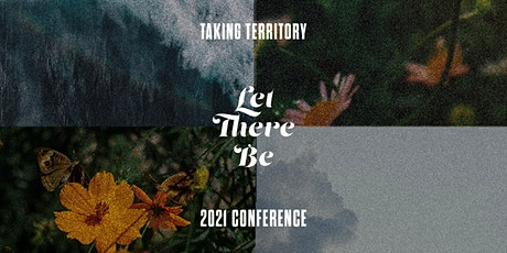 Taking Territory '21: Let There Be tickets
