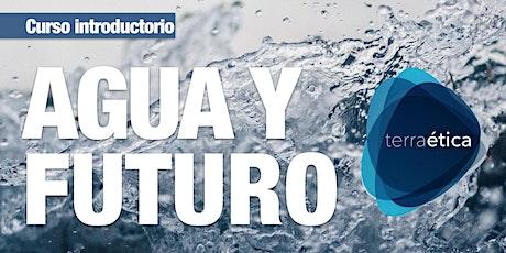 Curso de Agua y Futuro bilhetes